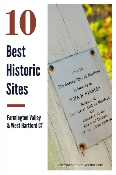 10 Best Historic Sites Farmington Valley West Hartford CT Realtor Real Estate Home SaleCT