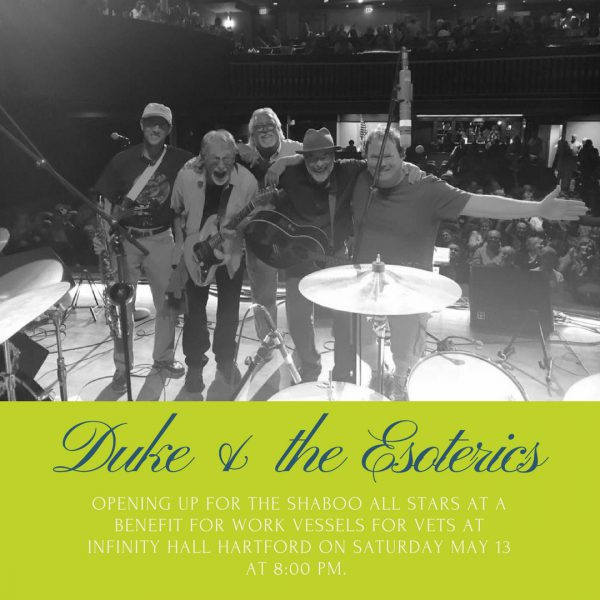 Duke & the Esoterics, Infinity Music Hall, Hartford, CT