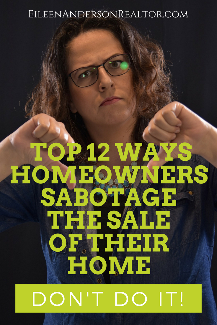 top12 way homeowners sabotage-sale-home