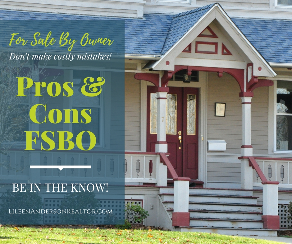 For Sale By Owner, FSBO, Pros and Cons for sale by owner, real estate sales, selling homes