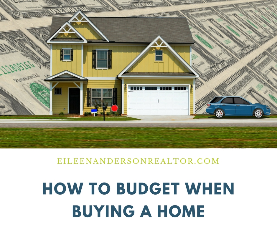 Buy Here Pay Here Ct >> How To Budget When Buying A Home | Eileen Anderson, REALTOR® | Berkshire Hathaway
